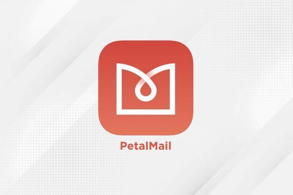 PetalMail؛ سرویس پست الکترونیک هوآوی